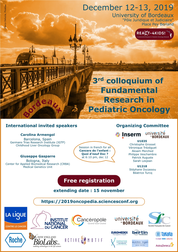 3rd colloquim of Fundamental Research in Pediatric Oncology. 2019 Bordeaux